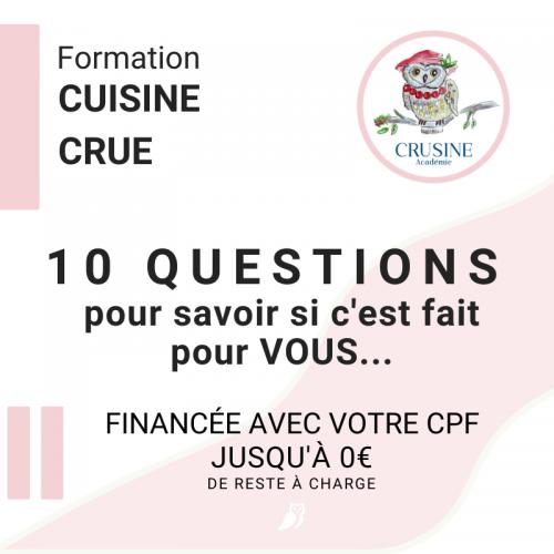 Vous souhaitez développer des ateliers de cuisine crue, répondez aux 10 questions et choisissez la formation adaptée à vos objectifs.